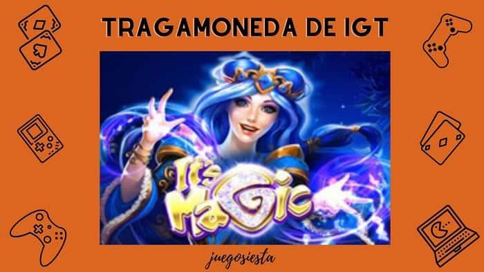 its magic igt