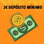 Depósito Mínimo 2 Euro