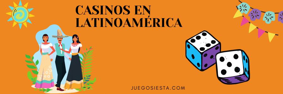 MEJORES CASINOS ONLINE EN LATINOAMÉRICA